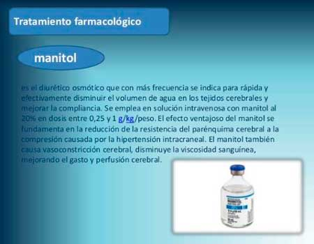 el manitol es uno de los tratamientos farmacologicos usados para tratar la hipertension endocraneana