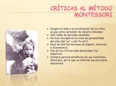 criticas y corrientes contrarias al metodo montessori