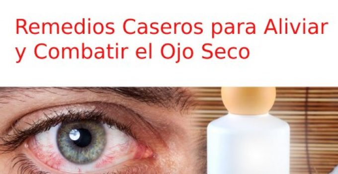 remedios caseros para los ojos secos