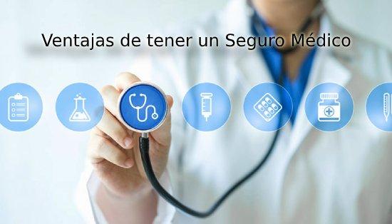 ventajas de tener un seguro medico